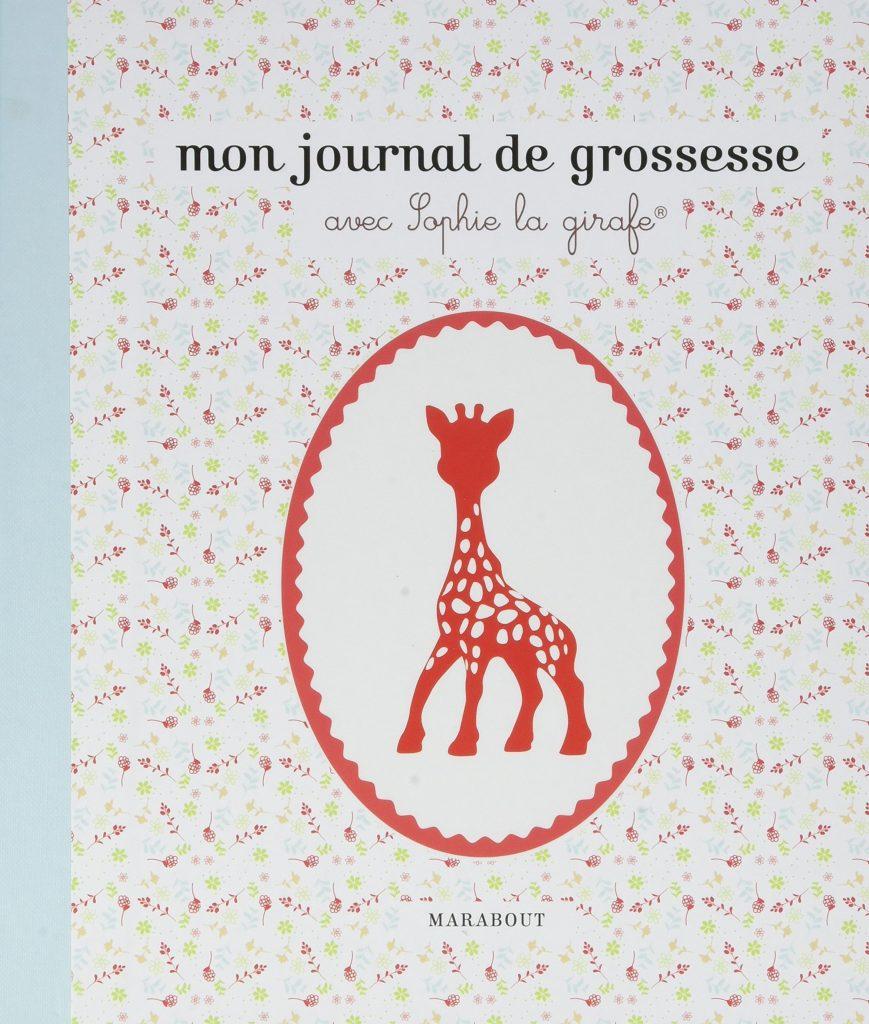 Ce journal de grossesse Sophie la girafe garde les souvenirs de votre grossesse.